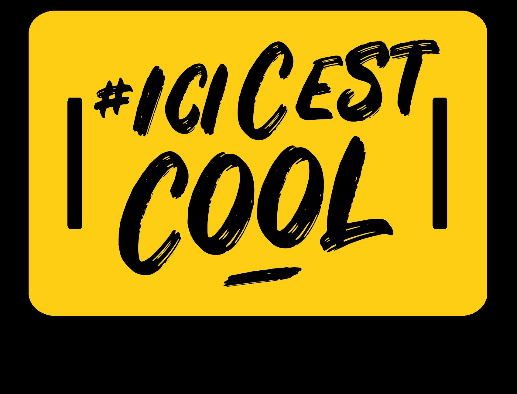 #IciCestCool